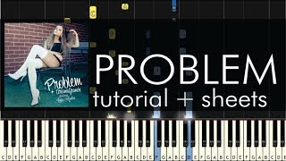 """getlinkyoutube.com-How to Play """"Problem"""" by Ariana Grande - Piano Cover - Tutorial - Sheet Music"""