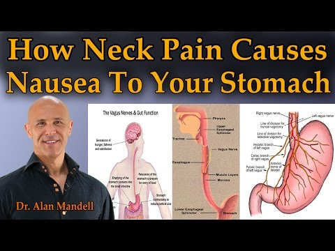 How Neck Pain Causes Nausea To Your Stomach - Dr Mandell