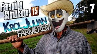 getlinkyoutube.com-KRÓL JULIAN FARMEREM - ODC. 1 | Farming Simulator 2015