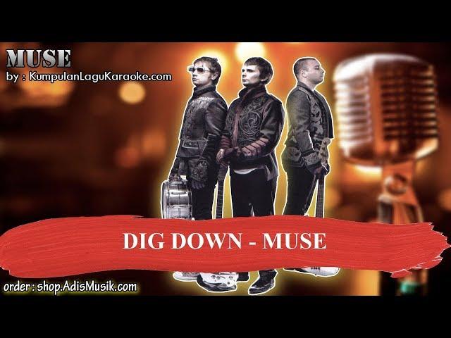DIG DOWN - MUSE Karaoke