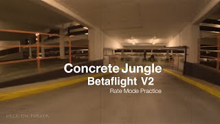 getlinkyoutube.com-FPV Concrete Jungle - Betaflight V2 - Rate Mode Practice