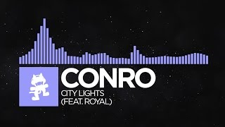 getlinkyoutube.com-[Future Bass] - Conro - City Lights (feat. Royal) [Monstercat Release]