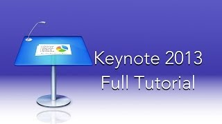 getlinkyoutube.com-Keynote 2013 Full Tutorial