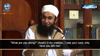 O mera banda kaha ja rahe ho...bayan By  Maulana Tariq Jameel