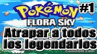 getlinkyoutube.com-Pokemon Flora sky   Como atrapar a todos los legendarios en ambas versiones (Parte 1)