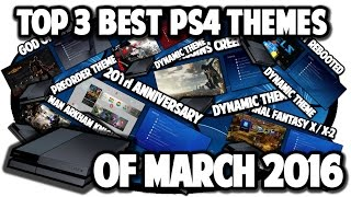 getlinkyoutube.com-Top 3 Best PS4 Themes of March 2016