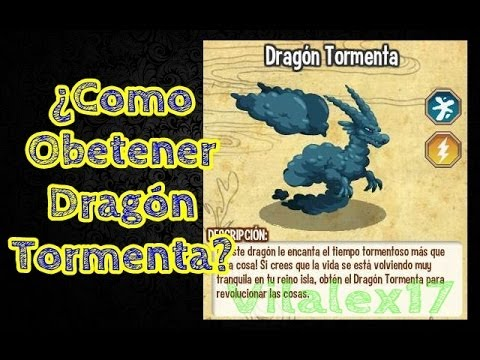 Como Obtener Dragon Tormenta - How to Get Dragon Storm