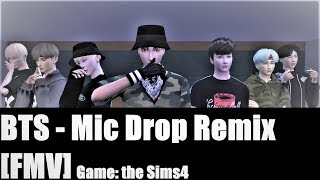 BTS   Mic Drop Remix[FMV] From The Sims 4