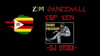 Zimbabwe Dancehall Top 10 Songs- Jan|Feb 2018- Dj Stixx ft Tocky Vibes, Killer T, Soul Jah Love