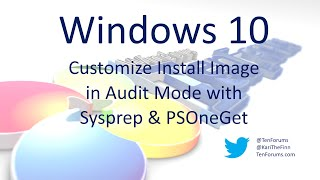 getlinkyoutube.com-Windows 10 - Customize in Audit Mode with Sysprep