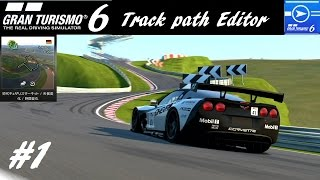 getlinkyoutube.com-GT6 - 『ついにコースメーカーが来た.....!』- Track Path Editor #1 (60fps)
