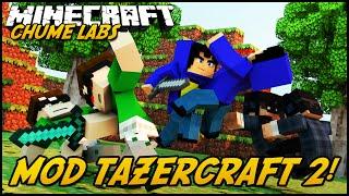 getlinkyoutube.com-Minecraft: CHUME LABS - MOD TAZERCRAFT 2! #28