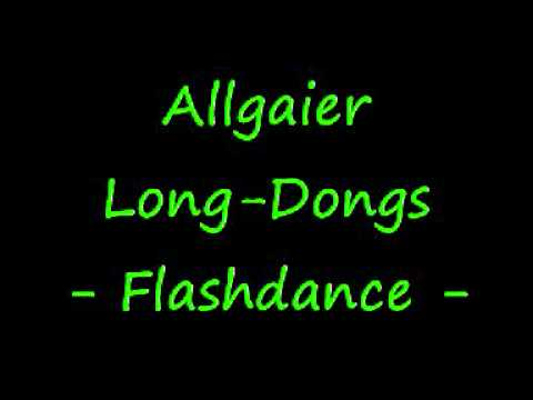 What a feeling - Allgaier Long-Dongs