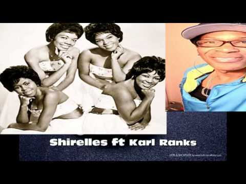 The Shirelles ft Karl Ranks -Will you still love me tomorrrow  -Yardstylez remix 12/2013