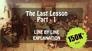 The Last Lesson by Alphonse Daudet Part  - 1/3 in Hindi Complete || Flamingo Class 12 English