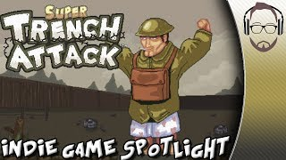 Super Trench Attack - Comedic WW1 Shooter - Indie Game Spotlight