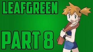 getlinkyoutube.com-Pokemon Walkthroughs - Leaf Green Walkthrough Part 8 / Gym Leader Misty!