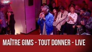 Maître Gims   Tout Donner   Live   C'Cauet Sur NRJ