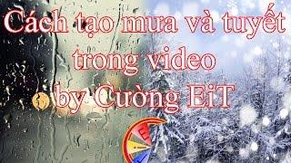 getlinkyoutube.com-Tạo hiệu ứng mưa và tuyết rơi trong video