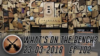 What's on the Bench - 23/3/18 Episode 102