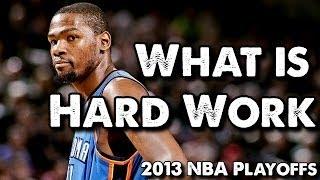 getlinkyoutube.com-NBA - What Is Hard Work? (Basketball Motivation)
