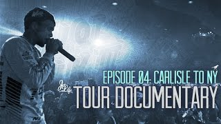 Curren$y - Pilot Talk 3 Tour Documentary : Carlisle To New York (Episode 04)