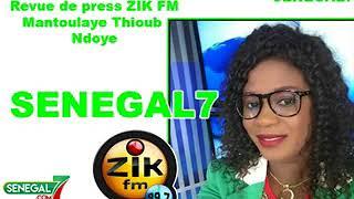Revue de presse (Wolof) Zik fm du mercredi 20 juin 2018 par Mantoulaye Thioub Ndoye