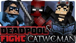 getlinkyoutube.com-Teen Titans: Nightwing and Deadpool vs Catwoman! (Minecraft Roleplay)