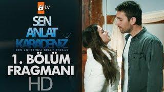 Öykü Gürman'ın rol aldığı Sen Anlat Karadeniz başlıyor!
