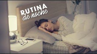 getlinkyoutube.com-MI RUTINA DE NOCHE / AnaVbon