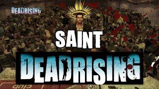 Dead Rising Saint achievement Guide