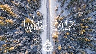 Indie/Indie-Folk Compilation - Winter 2017 (1½-Hour Playlist)