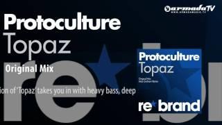 Protoculture - Topaz (Original Mix)