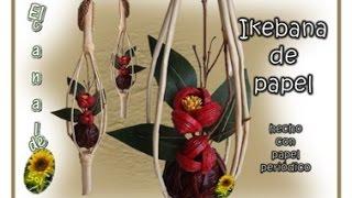 getlinkyoutube.com-IKEBANA DE PAPEL PERIODICO - Ikebana newspaper