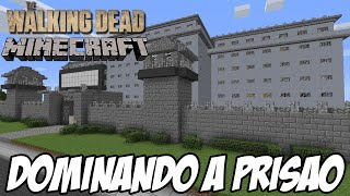 getlinkyoutube.com-Minecraft The walking Dead Parte 2 - Dominando a PRISÃO