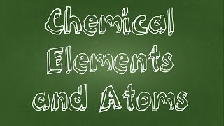 Atoms and Chemical Elements width=