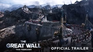 getlinkyoutube.com-The Great Wall - Official Trailer #2 - In Theaters This February
