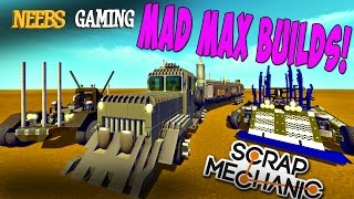 getlinkyoutube.com-Scrap Mechanic - Mad Max Builds!