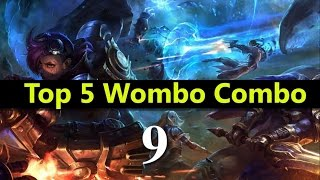 Top 5 Wombo Combo League Of Legends #09 | Best League Of Legends Wombo Combo compilation