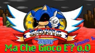getlinkyoutube.com-| Ma Che Gioco E'? o.O | Episodio 16 | SONIC.EXE | Un Sonic Come Non Lo Avete Visto Mai |