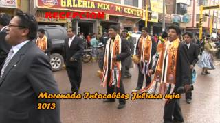 getlinkyoutube.com-morenada intocables juliaca mia 2013 recepcion pasacalle