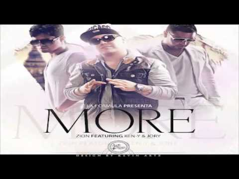 More - Zion Ft. Jory, Ken-Y (O