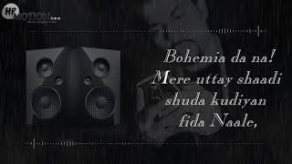Bumping My song - Bohemia (ft. J Hind) (Lyric Video)(Audio Spectrum)