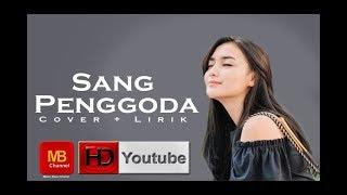 #cover Lirik   Sang Penggoda (Tata Janeta Feat Maia Estianty)