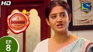Bhanwar - भंवर - Episode 8 - 1st February 2015