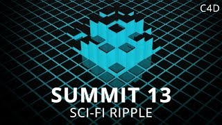 getlinkyoutube.com-Summit 13 - Sci-Fi Ripple - Cinema 4D