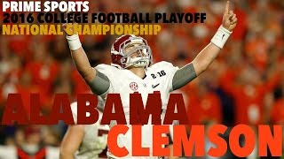 getlinkyoutube.com-#1 Clemson vs. #2 Alabama 2016 Highlights CFP National Championship (Prime Sports)
