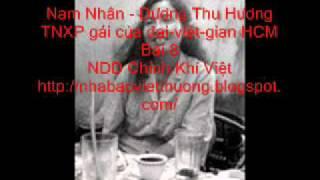 getlinkyoutube.com-Nam Nhan- Dương Thu Hương 8 TNXP gái của đại-việt-gian HCM
