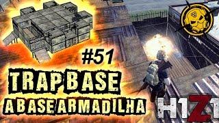 "getlinkyoutube.com-🔴 H1Z1 - ""TRAP BASE"" A Base Armadilha #51"