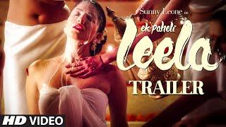 Trailer - 'Ek Paheli Leela' | Sunny Leone | T-Series